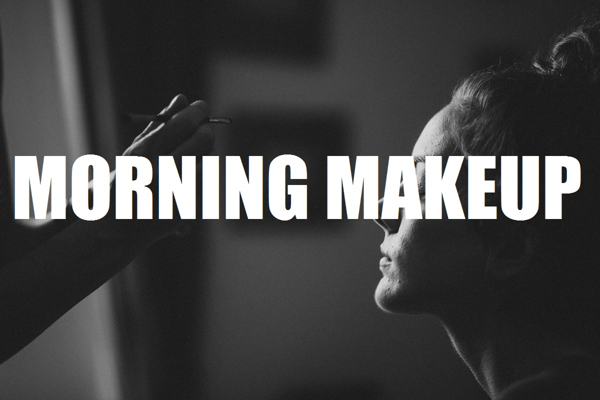 Morning Makeup