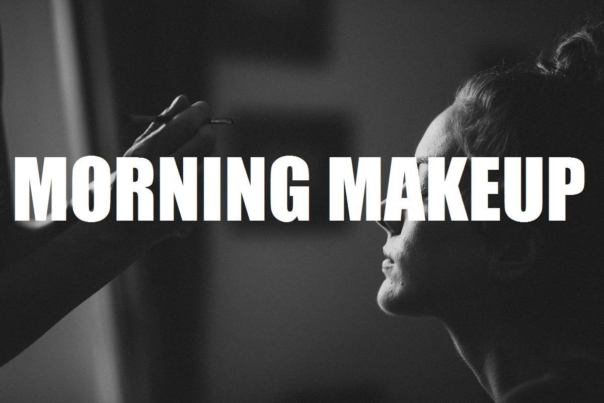 Morning Makeup