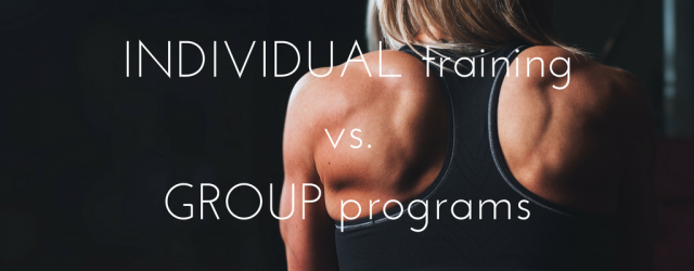 Individual Training vs Group Programs